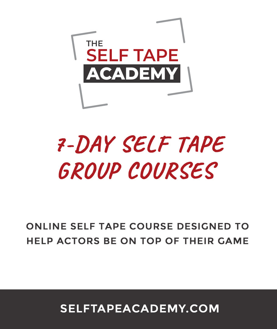 The 7 Day Self Tape Course